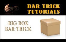 Bar Tricks Revealed: Big Box Bar Trick