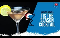 Christmas Cocktails – Tis the Season Cocktail – How to make a Tis the Season Drink