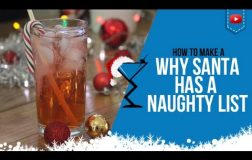 Christmas Cocktails – Why Santa has a Naughty List – How to make Christmas Cocktail Recipe (Popular)