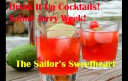 Sailor Jerry Week! The Sailor's Sweetheart Cocktail!